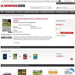 Conception, réalisation et entretien de la voirie: Le Moniteur Boutique: Jean-Pierre Gyéjacquot: Livre