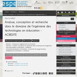 Analyse, conception et recherche dans le domaine de l'ingénierie des technologies en éducation - ACREDITE - ESPE de l'académie de Versailles