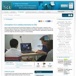 L'Agence nationale des Usages des TICE - Conception d'un webdocumentaire en CM2