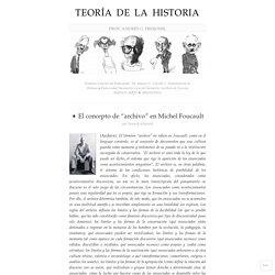 """➧ El concepto de """"archivo"""" en Michel Foucault"""