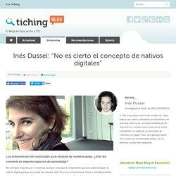 """Inés Dussel: """"No es cierto el concepto de nativos digitales"""""""