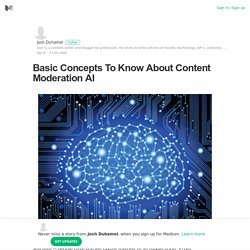 Basic Concepts To Know About Content Moderation AI
