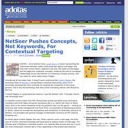 NetSeer Pushes Concepts, Not Keywords, for Contextual Targeting
