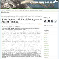 Stolen Concepts: All Materialist Arguments Are Self-Refuting