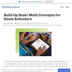 Build Up Basic Math Concepts for Home Schoolers – Grid Game Galore