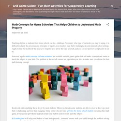Math Concepts for Home Schoolers That Helps Children to Understand Math Properly