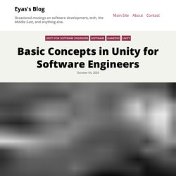 Basic Concepts in Unity for Software Engineers