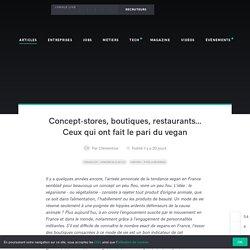 Concepts-stores, boutiques, ceux qui ont fait le pari vegan