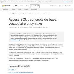 Access SQL: concepts de base, vocabulaire et syntaxe - Access