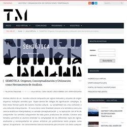 SEMIÓTICA: Orígenes, Conceptualización y Utilización como Herramienta de Análisis. - Taller Multinacional