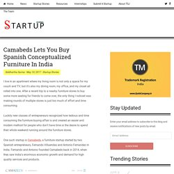 Camabeds Lets You Buy Spanish Conceptualized Furniture In India - The Startup Journal - Indian Startup Stories, Startup News, Startup Resources, Interviews