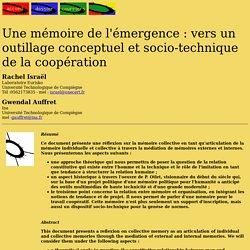 Une mémoire de l'émergence : vers un outillage conceptuel et socio-technique de la coopération. Rachel Israël