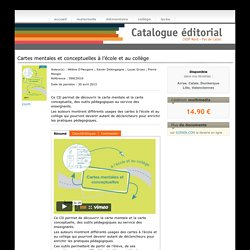 Cartes mentales et conceptuelles à l'école primaire et au collège - Catalogue du SCÉRÉN/CRDP Nord - Pas de Calais