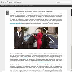 Local Travel Letchworth: Why Concern A Proficient Taxi for Local Travel Letchworth?
