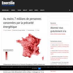 Au moins 7 millions de personnes concernées par la précarité énergétique – Enerzine