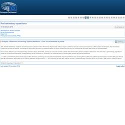 PARLEMENT EUROPEEN - Réponse à question P-007863-16 Mesures concernant Xylella fastidiosa — interdiction de circulation des végétaux