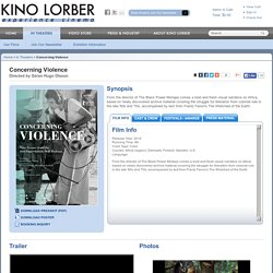 Concerning Violence - Kino Lorber Theatrical Releases
