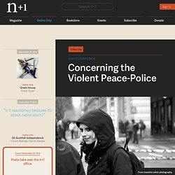 Concerning the Violent Peace-Police