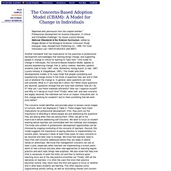 The Concerns-Based Adoption Model (CBAM): A Model for Change in Individuals