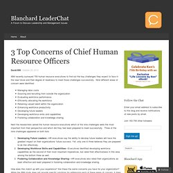 3 Top Concerns of Chief Human Resource Officers
