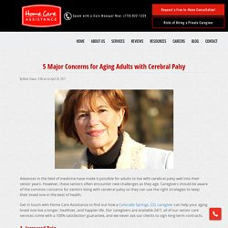 5 Concerns for Seniors Living with Cerebral Palsy