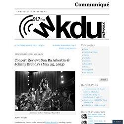 Concert Review: Sun Ra Arkestra @ Johnny Brenda's (May 25, 2013)