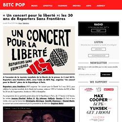 """""""Un concert pour la liberté"""": les 30 ans de Reporters Sans Frontières"""