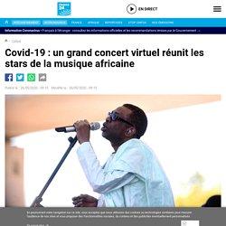 Covid-19 : un grand concert virtuel réunit les stars de la musique africaine