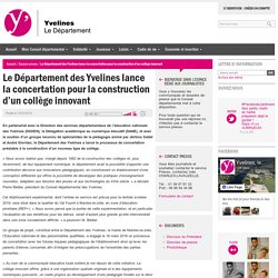 Le Département des Yvelines lance la concertation pour la construction d'un collège innovant