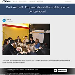 Do it Yourself : Proposez des ateliers-relais pour la concertation !