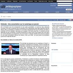 Hollande : Une concertation sur le numérique en janvier