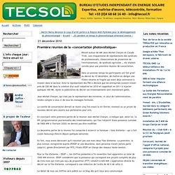 21/12/10 Première réunion de la «concertation photovoltaïque» - tecsol