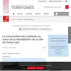 La concertation des habitants au cœur de la réhabilitation de la ville de Périers (50)