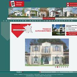Votre concessionnaire Trabeco Alpes-Maritimes - Constructeur de Maisons très individuelles
