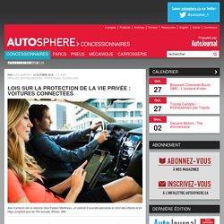 Lois sur la protection de la vie privée : voitures connectées - CONCESSIONNAIRES - AutoJournal