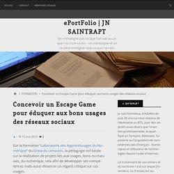 Concevoir un Escape Game pour éduquer aux bons usages des réseaux sociaux – ePortFolio