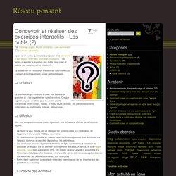 Concevoir et réaliser des exercices interactifs - Les outils (2)