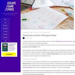 Concevoir un livre d'Escape Game - Blog