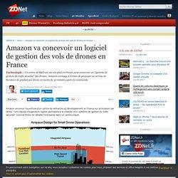 Amazon va concevoir un logiciel de gestion des vols de drones en France - ZDNet