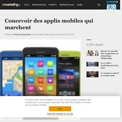 Concevoir des applis mobiles qui marchent - Dossier : Mobile marketing