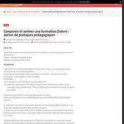 Concevoir et animer une formation Zotero : atelier de pratiques pédagogiques - SYGEFOR