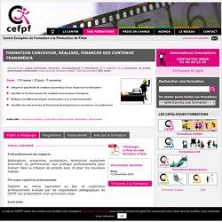 Concevoir, réaliser, financer des contenus transmédia - CEFPF