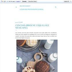 Conchas (brioche coquillage mexicaine)