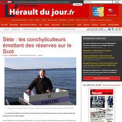 Sète : les conchyliculteurs émettent des réserves sur le Scot