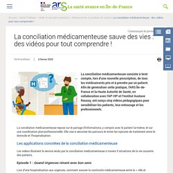 La conciliation médicamenteuse sauve des vies : des vidéos pour tout comprendre !