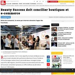Beauty Success doit concilier boutiques et e-commerce