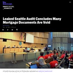 Leaked Seattle Audit Concludes Many Mortgage Documents Are Void