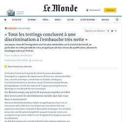 «Tous les testings concluent à une discrimination à l'embauche très nette»
