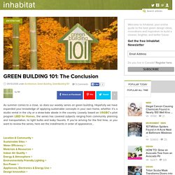 GREEN BUILDING 101: The Conclusion