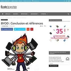 BYOD : Conclusion et références - École branchée